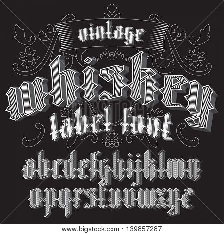 Custom gothic alphabet for whiskey label. vector illustration