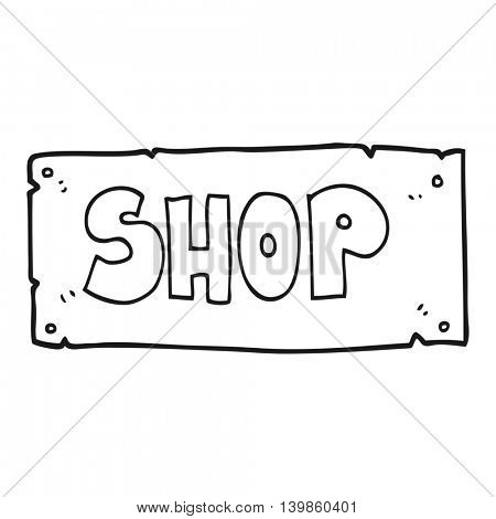 freehand drawn black and white cartoon shop sign