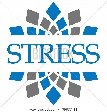 Stress text written over grey blue circular background.