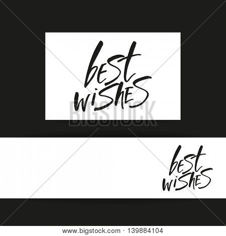 BEST WISHES. Lettering. Best wishes inscription template. Hand drawn lettering design.