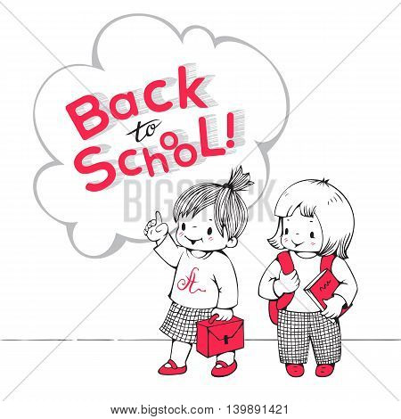 Vector illustration on the school theme. Two little girls and the phrase