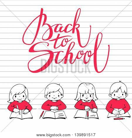 Vector illustration on the school theme. Little boys and girls and the phrase
