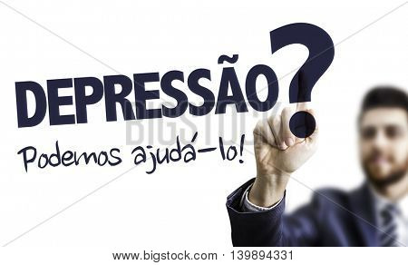 Depressed? We Can Help (in Portuguese)