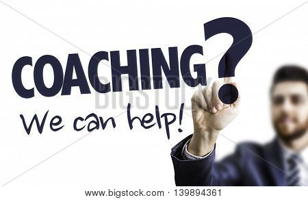 Coaching? We Can Help