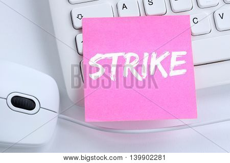 Strike Protest Action Demonstrate Jobs, Job Employees Office