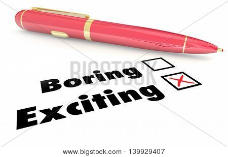 Exciting Vs Boring Fun Choice Pen Check Mark Box 3d Illustration