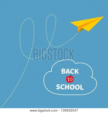 Yellow origami paper plane dash line track with loop in the sky. Back to school text. White cloud. Flat design. Blue background. Vector illustration