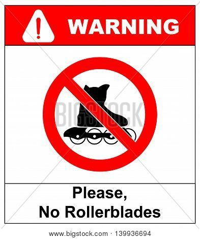 Please, No rollerblades sign in vector isolated on white prohibition sticker for public places Warning