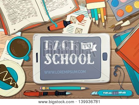 School supplies stationery and gadgets on wooden desk. Pen and marker coffee colored pencils and paint. There is copyspace for your text on tablet screen. Vector illustration.