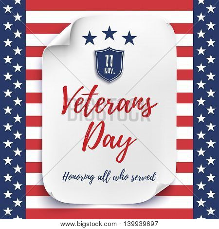 Veterans Day background. White, curved paper sheet on American Flag background. Poster, greeting card or brochure template. Vector illustration.