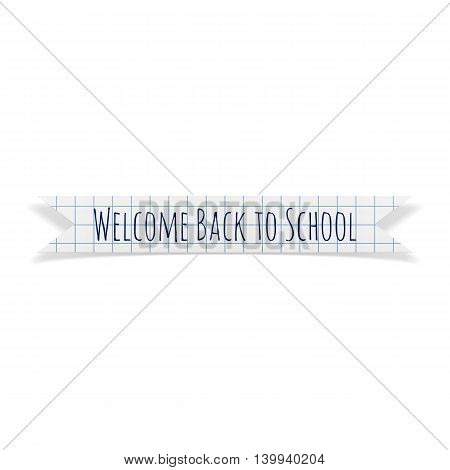 Welcome Back to School paper Ribbon. Vector Illustration.