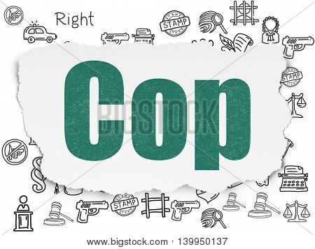 Law concept: Painted green text Cop on Torn Paper background with  Hand Drawn Law Icons