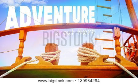 Adventure is out there, sail yacht detail