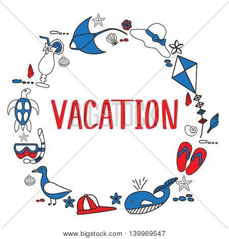 Vacation doodles vector illustration frame. Handmade icons collection of summertime symbols