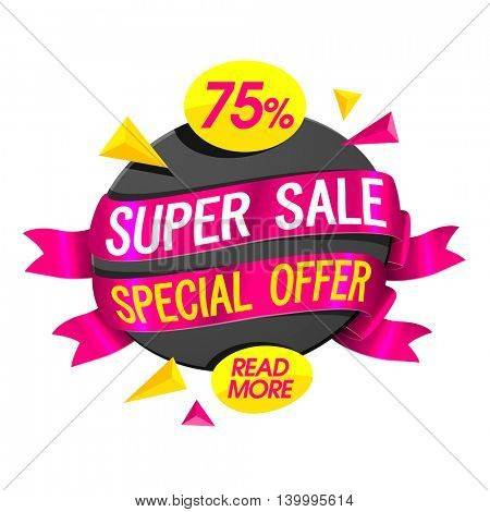 Stylish Sticker, Tag or Labels with glossy ribbons, Special 75% Offer, Vector illustration. Useable for Poster, Banner, Flyer design.