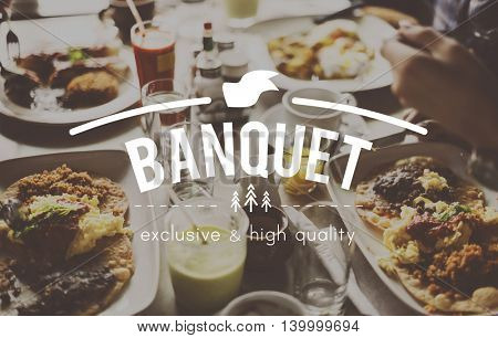 Banquet Celebrate Enjoy Festival Holiday Party Concept