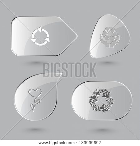 4 images: recycle symbols, protection nature, flower. Nature set. Glass buttons on gray background. Vector icons.
