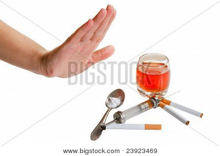 Hand rejects cigarette alcohol and narcotic.