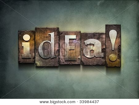 "The word ""idea!"". Random letterpress type on grunge background."