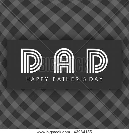 Abstract Happy Fathers Day background with text Dad.