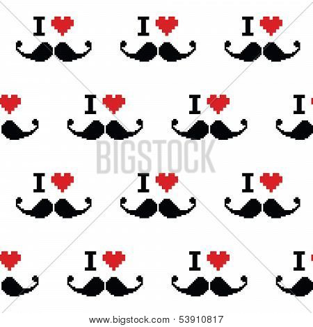 I love mustche or moustache seamless pattern