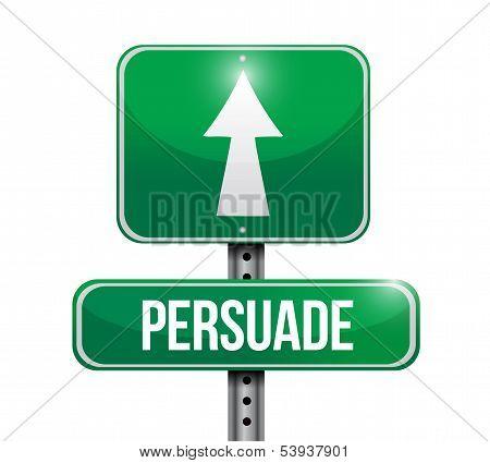 Persuade Road Sign Illustration Design