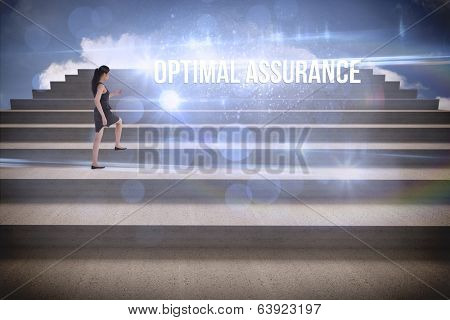 The word optimal assurance and businesswoman stepping up steps against blue sky