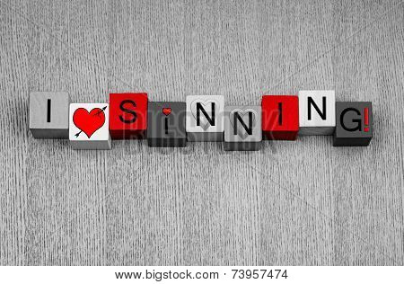 I Love Sinning, Sign for Lust and Love!