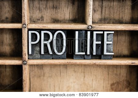 Pro Life Concept Metal Letterpress Word In Drawer