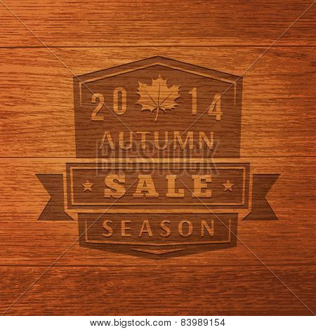 2014 Autumn Sale Label On Wood Texture. Vector Background