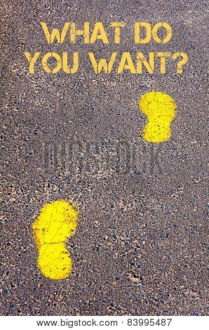 Yellow Footsteps On Sidewalk Towards What Do You Want Message