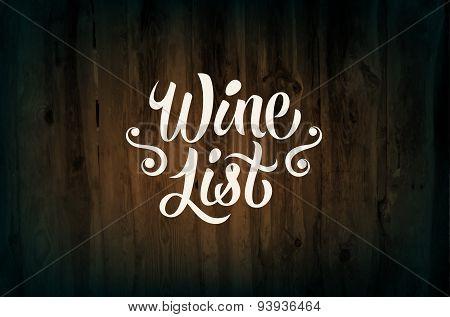 Calligraphic retro style wine list design on wood background. Vector illustration. Eps 10.