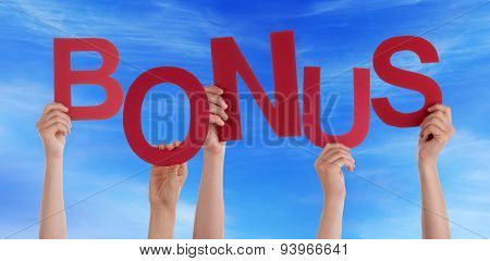 Many People Hands Holding Red Word Bonus Blue Sky