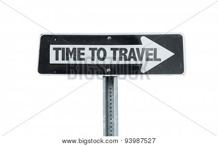 Time To Travel direction sign isolated on white