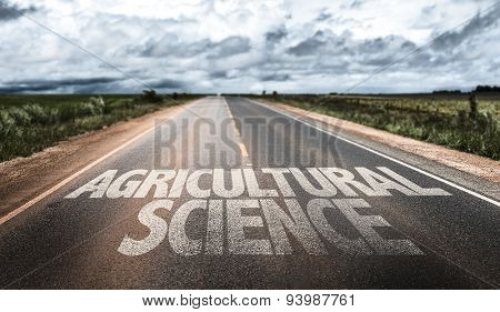 Agricultural Science written on rural road