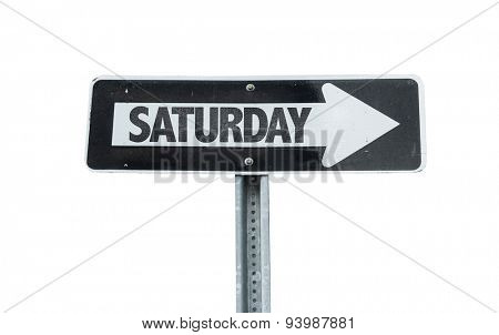 Saturday direction sign isolated on white