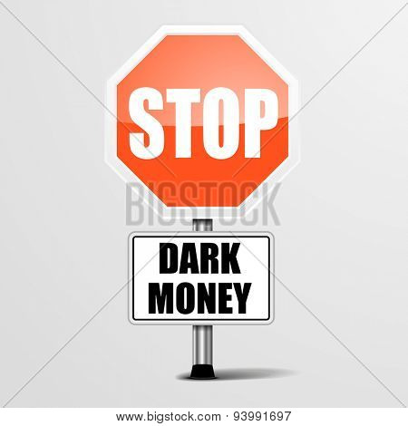 detailed illustration of a red stop Dark Money sign, eps10 vector