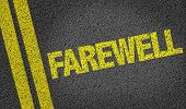 stock photo of bye  - Farewell written on the road - JPG