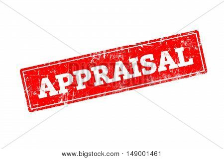 APPRAISAL word written on red rubber stamp with grunge edges.