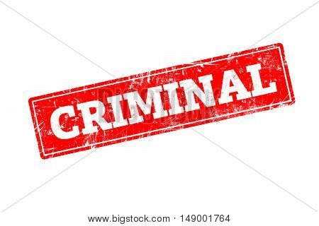 CRIMINAL written on red rubber stamp with grunge edges.