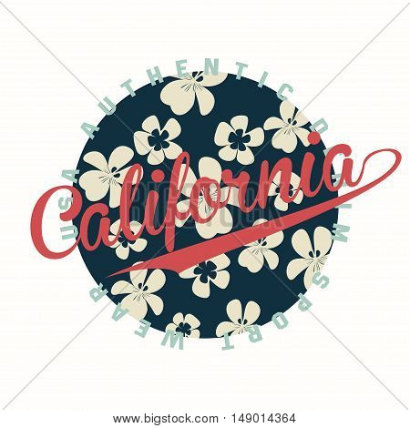 California typography for t-shirt print with flowers on background and retro grunge. Vector illustration