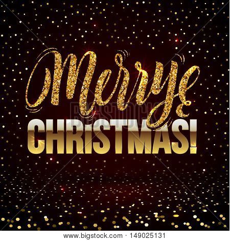 Christmas card Gold sparkles on black background. Gold glitter and Calligraphy Background. Greeting Card X-MAS.