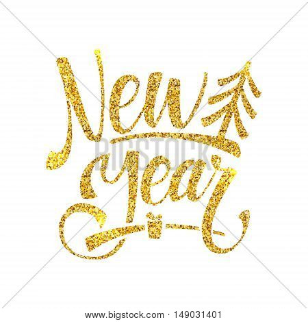 Gold Happy New Year Card. Golden Shiny Glitter. Calligraphy Greeting Poster Tamplate. Isolated White Background.