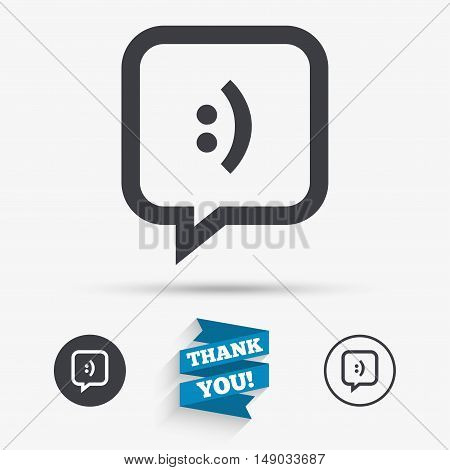 Chat sign icon. Speech bubble with smile symbol. Communication chat bubbles. Flat icons. Buttons with icons. Thank you ribbon. Vector