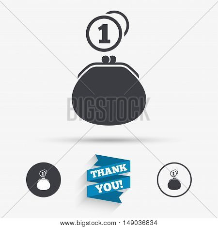 Wallet sign icon. Cash coins bag symbol. Flat icons. Buttons with icons. Thank you ribbon. Vector