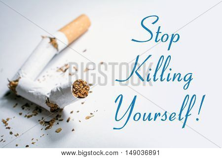 Stop Killing Yourself Smoking Reminder With Broken Cigarette In Whitebox