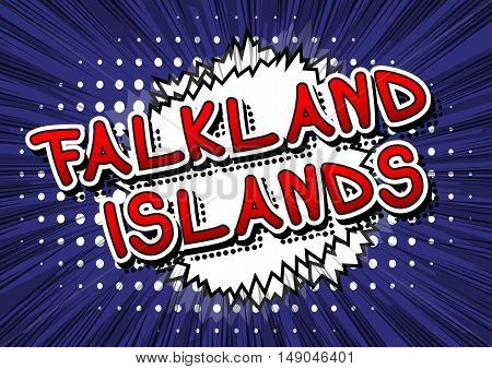 Falkland Islands - Comic book style text on comic book abstract background.