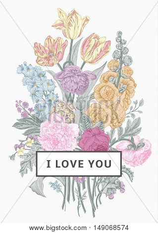 Vintage floral card. Victorian bouquet. Pastel peonies mallow delphinium roses tulips violets petunia. I love you. Vector illustration.
