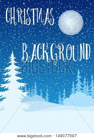 Christmas Holiday Background, Winter Woodland Landscape, Night Forest, Fir Trees and Bushes Silhouettes, Blue Sky with Moon and Snow. Eps10, Contains Transparencies. Vector