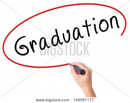 Women Hand Writing Graduation With Black Marker On Visual Screen